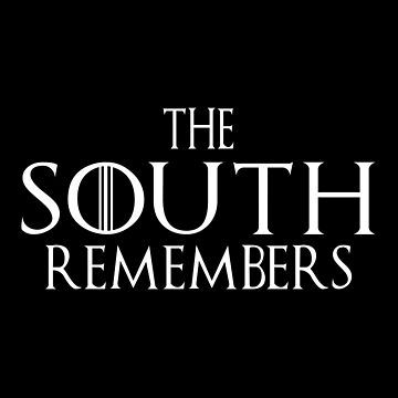 The South Remembers by SmartStyle
