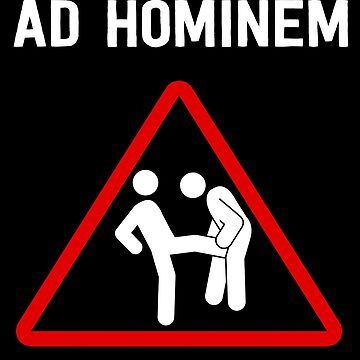 Ad Hominem - Fun Philosophy Logic Design by The-Nerd-Shirt