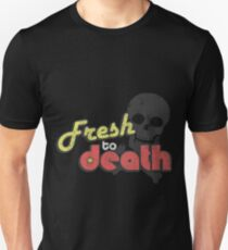Fresh To Death Vintage Unisex T-Shirt