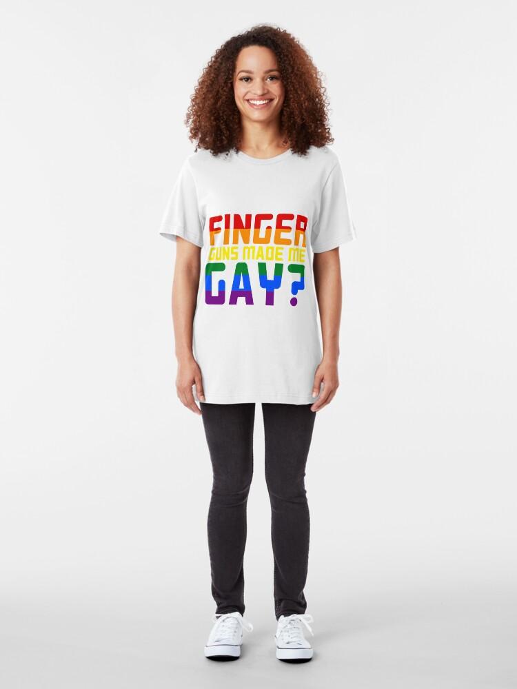 Alternate view of Finger guns made me Gay? Slim Fit T-Shirt