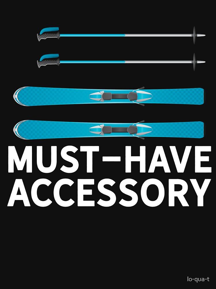 Must-Have Accessory Ski by lo-qua-t
