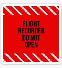 Flight Recorder Do not open Sticker