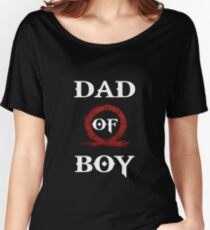 Dad of Boy - God of War Women's Relaxed Fit T-Shirt