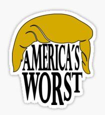 Americas Worst - Trump Sticker