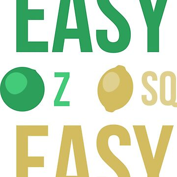 easy peasy lemon squeezy by tomes012