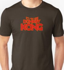 It's on like Kong! Unisex T-Shirt