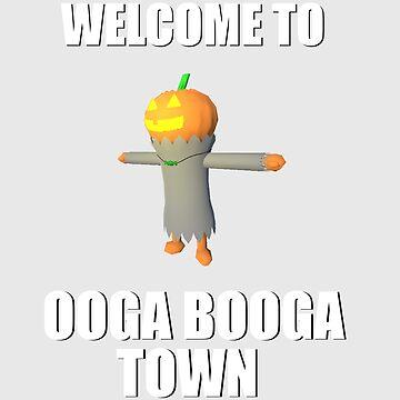 Welcome To Ooga Booga Town by ThePhantomXIII