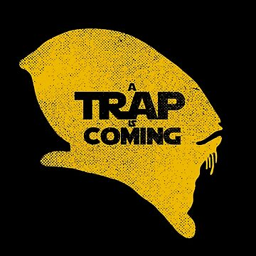 A Trap is Coming by RevolutionGFX