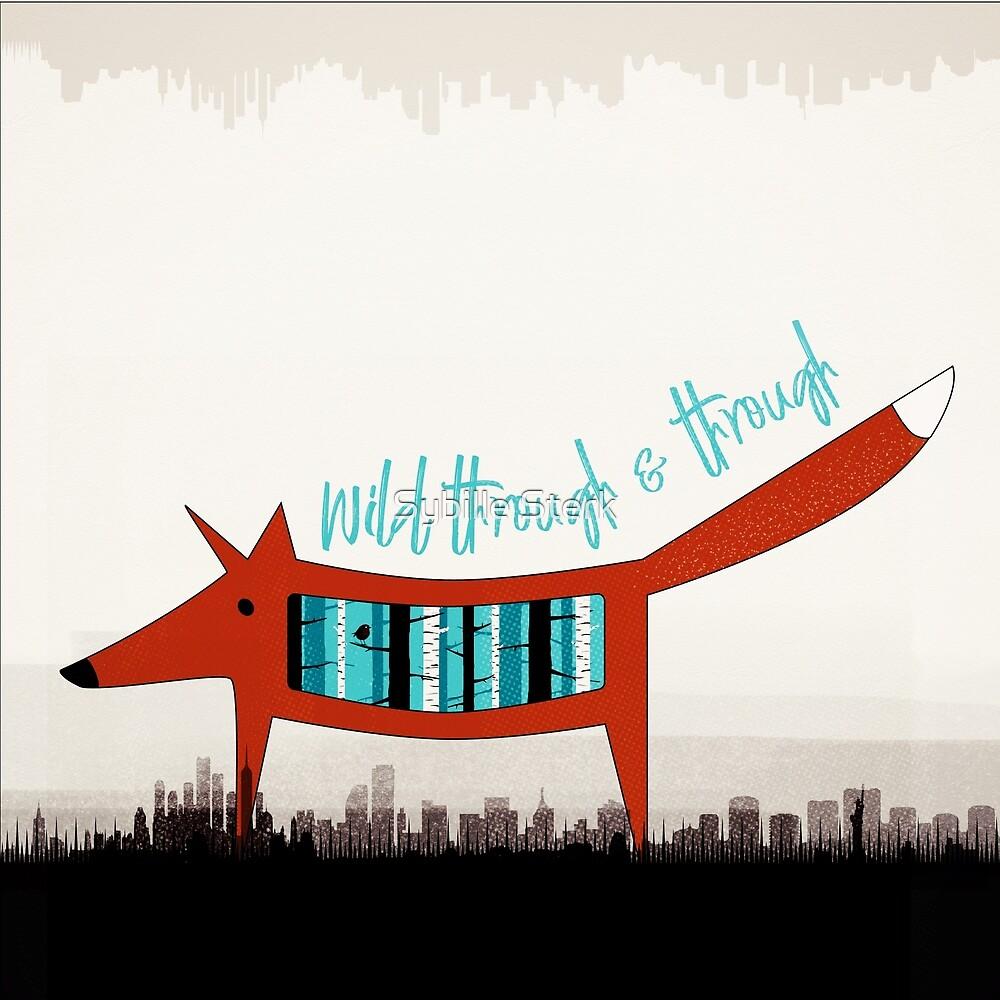 Wild through & through by Sybille Sterk