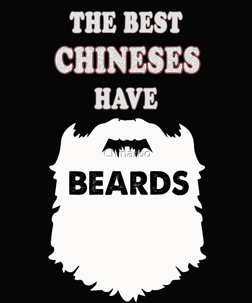 Chinese beards gift t-shirt, china chink Asian by Chinaroo