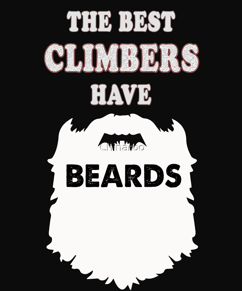 climber beards gift t-shirt, outdoor adventure climbing by Chinaroo