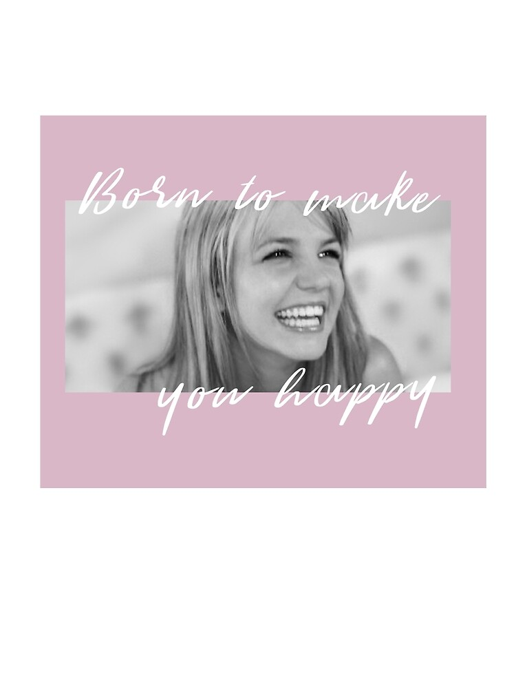 born to make you happy britney by ogabe