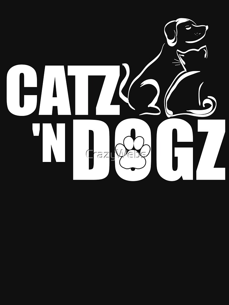 Cats & Dogs Tshirt For Cat & Dog lovers by CrazyWebs