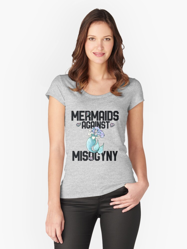 Mermaids against misogyny Women's Fitted Scoop T-Shirt Front