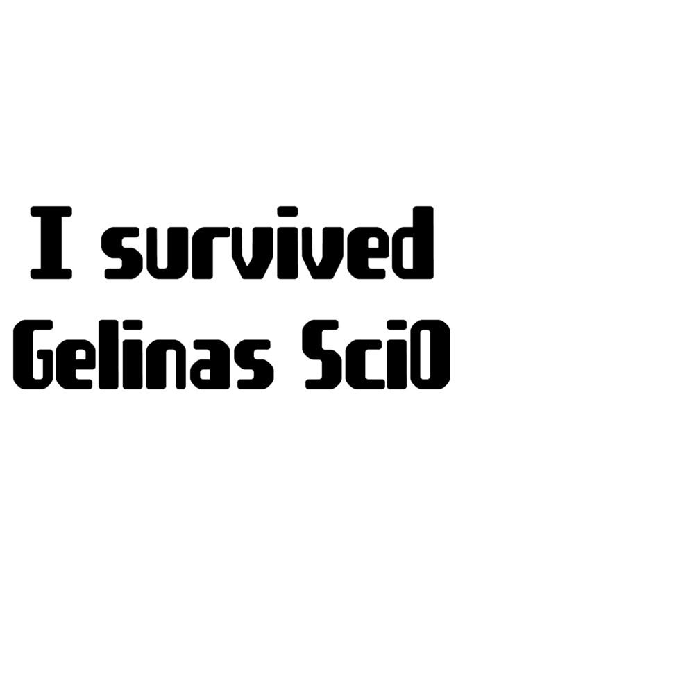 I survived Gelinas SciO by ElianaS