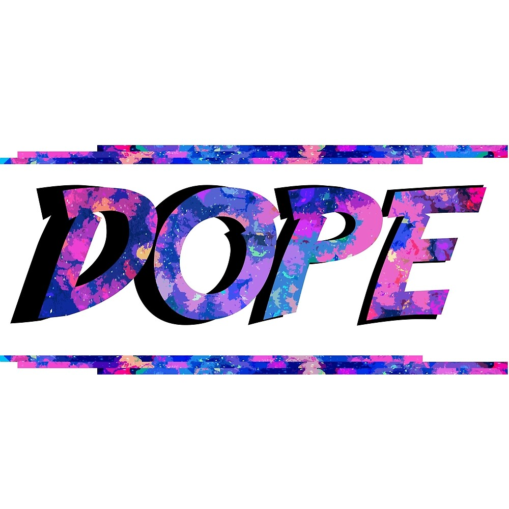 Dope by LiteyBear15
