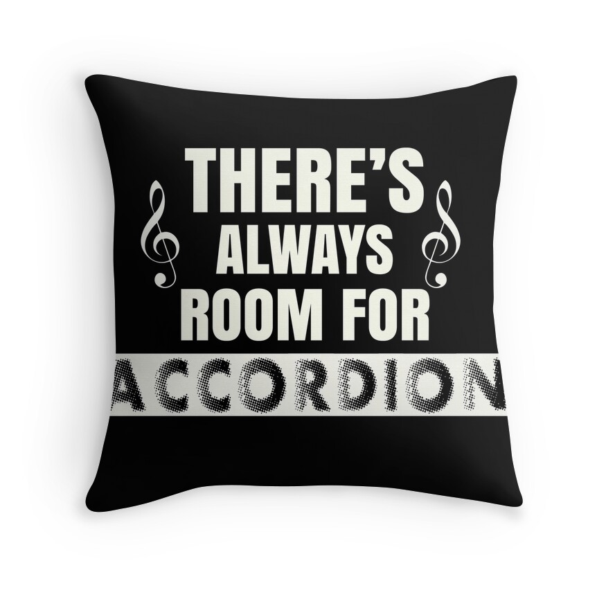 There's Always Room for Accordion
