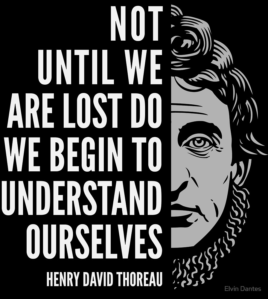 Henry David Thoreau Quote: Understand Ourselves by Elvin Dantes