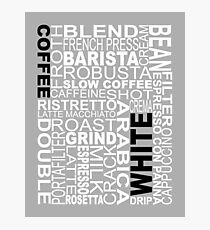 White coffee...WORD!! Photographic Print