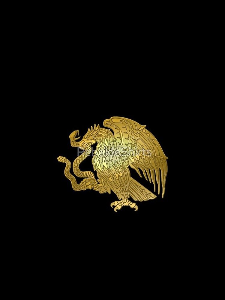 Oro Mexican Eagle de RebeldeShirts