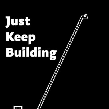 Just Keep Building Gaming Birthday Gamer Gift T Shirt by Corauction