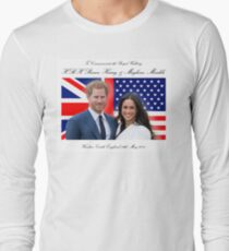 To Commemorate the Royal Wedding of HRH Prince Harry and Meghan Markle Long Sleeve T-Shirt