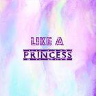Like A Princess by TearsFromVenus
