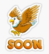 Soon Eagle Sticker Sticker