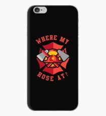 Where My Hose At Funny Fireman iPhone Case