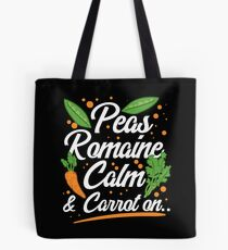 Peas Romaine Calm And Carrot On Tote Bag