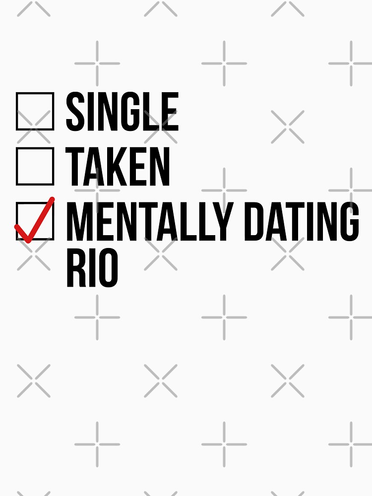 MENTALLY DATING RIO by localfandoms