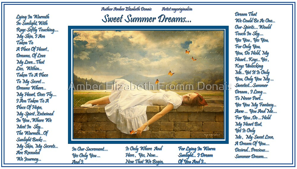 Sweet Summer Dreams... by Amber Elizabeth Fromm Donais