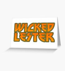 Wicked Lester Shirt Greeting Card