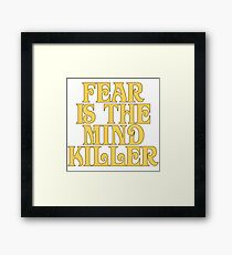 Dune Sticker - Fear is the mind-killer Framed Print