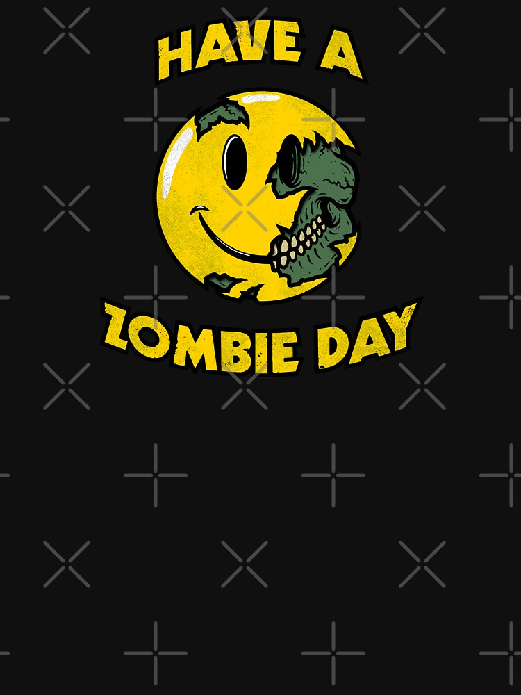 Have a Zombie Day by RevolutionGFX