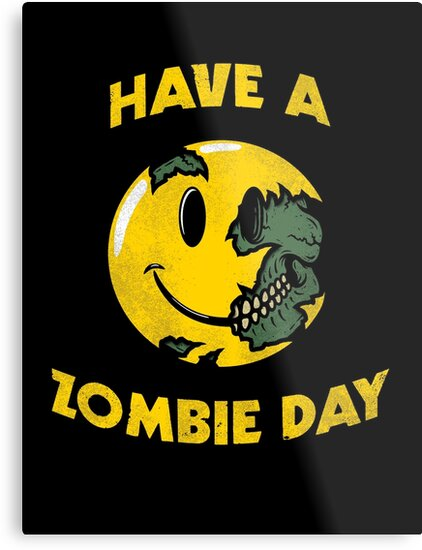 Have a Zombie Day by R-evolution GFX
