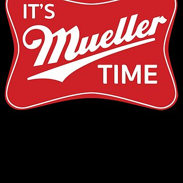 MuellerTime, Red & White by hackershirtsio