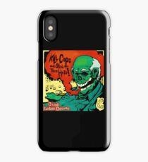 Kill Cops and Steal Their Hats! iPhone Case