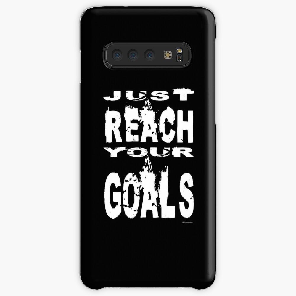 Just reach your goals Case & Skin for Samsung Galaxy