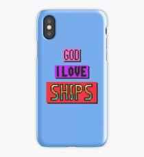 God I Love Ships iPhone Case