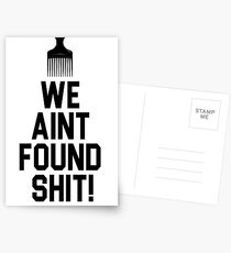Spaceballs - We Aint Found Shit! Postcards