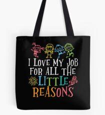Ich liebe meinen Job für alle kleinen Gründe Cute Design Tasche