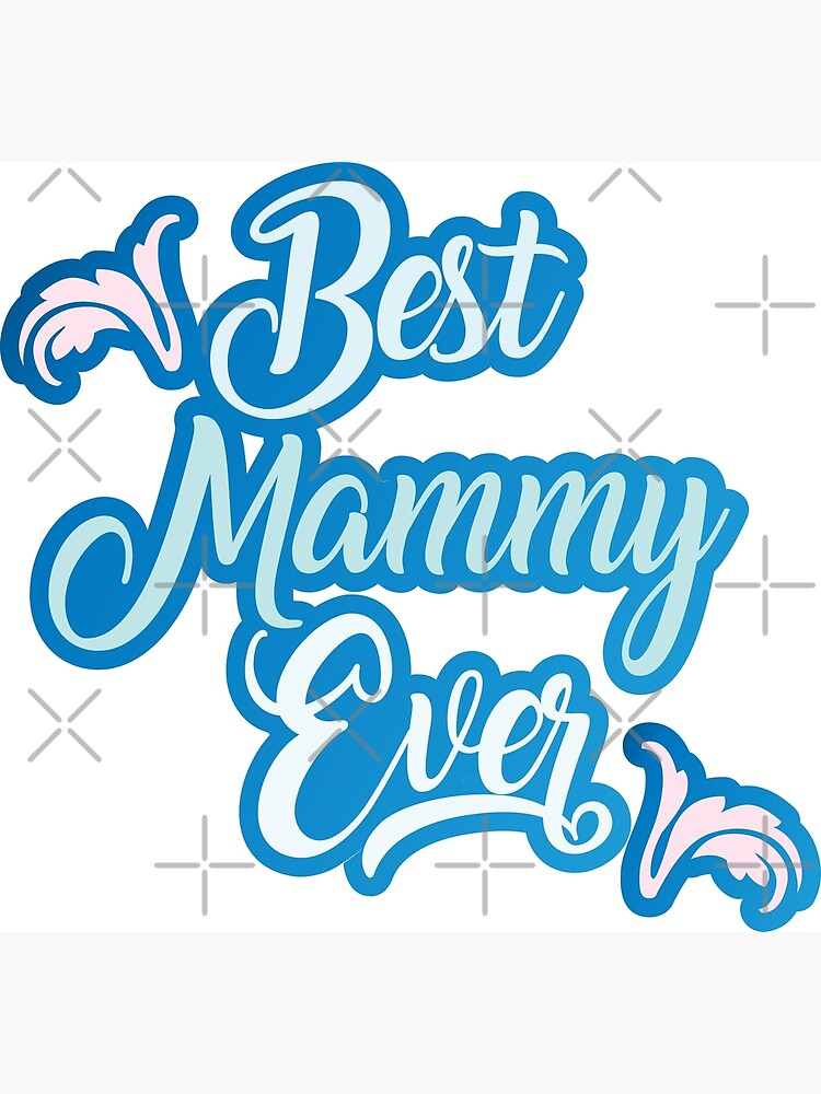 Tee best mammy ever, Best Mom Svg, Mother Day SVG, Best Mom Ever, Mom DXF,  Mammy Svg, Mom Quotes Svg, Tshirt DIY svg, Silhouette Dxf, Momlife Svg | ...