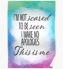 I'm Not Scared This Is Me Poster