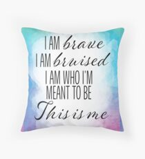 This Is Me (The Greatest Showman) Throw Pillow