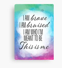 This Is Me (The Greatest Showman) Canvas Print