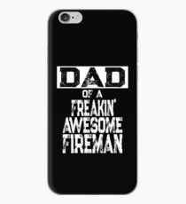 Dad of a Freakin' Awesome Fireman iPhone Case