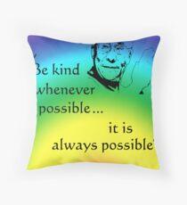 Dalai Lama: Be Kind - Rainbow Background Throw Pillow