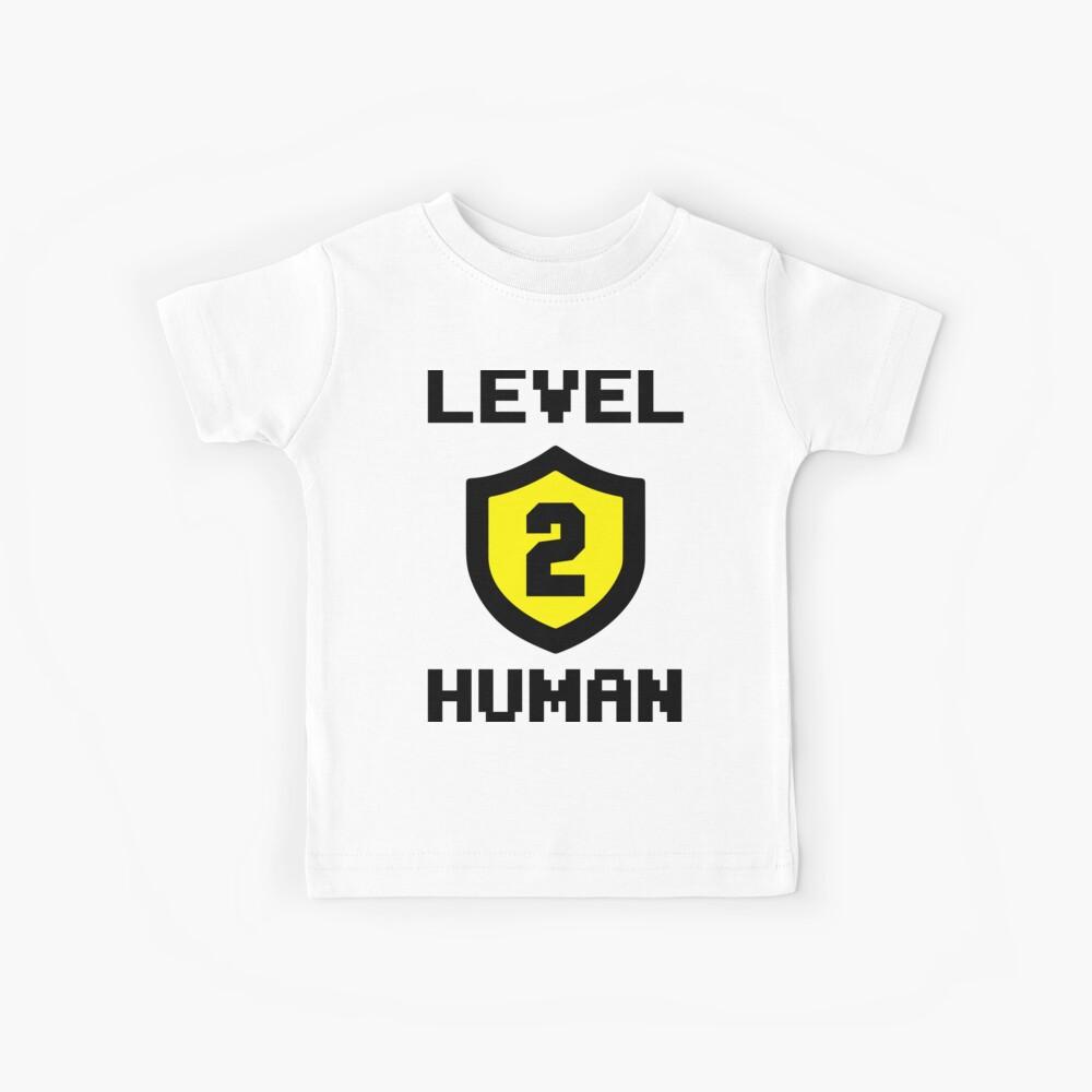 Level 2 Human Kids T-Shirt