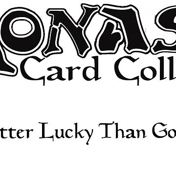Monash Card Collective - Better Lucky than Good by TopMarxTees